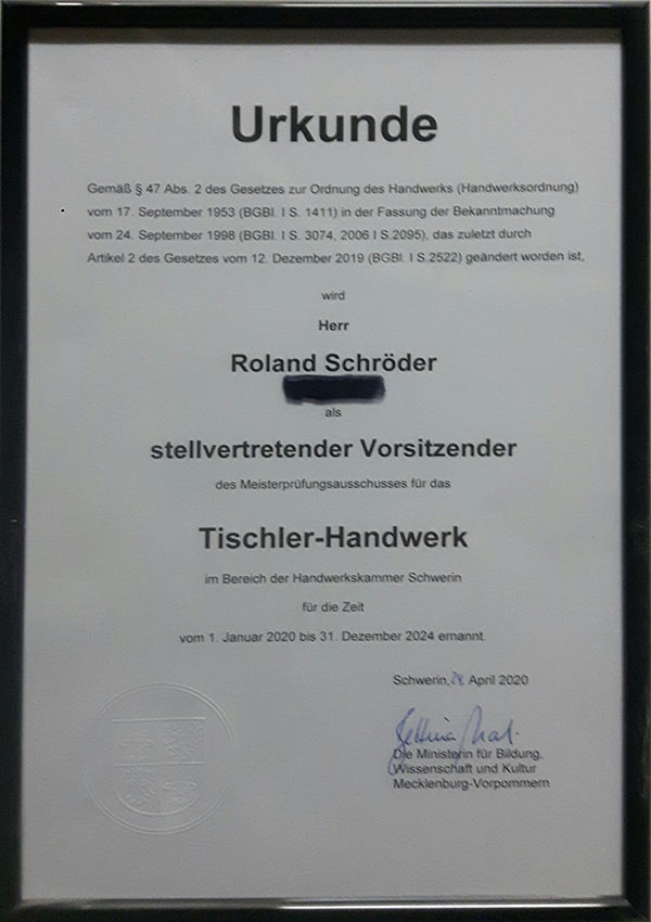 Beisitzer des Meisterprüfungausschusses für das Tischler-Handwerk im Bereich der Handwerkskammer Schwerin